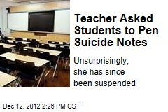 Teacher Asked Students to Pen Suicide Notes