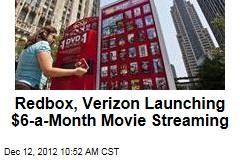 Redbox, Verizon Launching $6-a-Month Movie Streaming