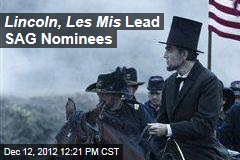Lincoln, Les Mis Lead SAG Nominees