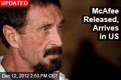 McAfee Released, Heading to US