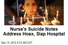 Nurse's Suicide Notes Address Hoax, Slap Hospital