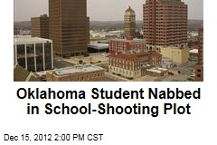 Oklahoma Student Nabbed in School-Shooting Plot
