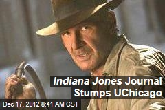 Indiana Jones Journal Stumps UChicago