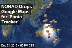 NORAD Drops Google Maps for 'Santa Tracker'