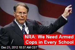 NRA: We Need Armed Guards in Every School