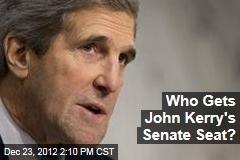 Who Gets John Kerry's Senate Seat?
