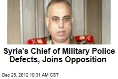 Syria's Chief of Military Police Defects, Joins Opposition
