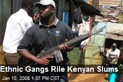 Ethnic Gangs Rile Kenyan Slums