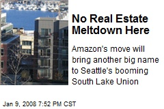 No Real Estate Meltdown Here