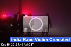 India Rape Victim Cremated