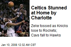 Celtics Stunned at Home by Charlotte