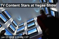 TV Content Stars at Vegas Show