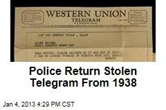 Police Return Stolen Telegram From 1938