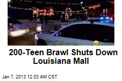 200-Teen Brawl Shuts Down Louisiana Mall