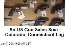 As US Gun Sales Soar, Colorado, Connecticut Lag