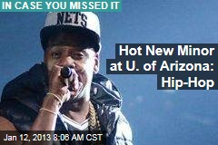 Hot New Minor at U. of Arizona: Hip-Hop