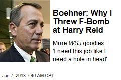Boehner: Why I Threw F-Bomb at Harry Reid