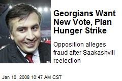 Georgians Want New Vote, Plan Hunger Strike
