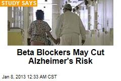 Beta Blockers May Cut Alzheimer's Risk