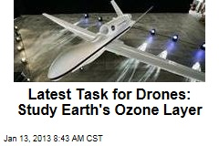 Latest Task for Drones: Study Earth's Ozone Layer