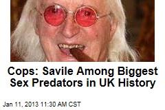 Cops: Savile Among Biggest Sex Predators in UK History