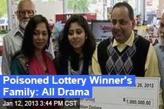 Poisoned Lottery Winner's Family Full of Drama