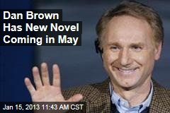 Dan Brown Has New Novel Coming in May