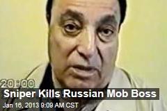 Sniper Kills Russian Mob Boss