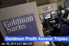 Goldman Profit Almost Triples