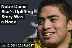 Notre Dame Star's Uplifting Story Apparently a Hoax