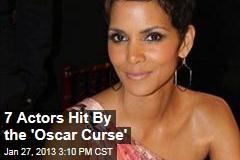 7 Actors Hit By the 'Oscar Curse'