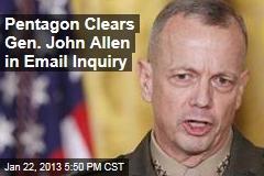 Pentagon Clears Gen. John Allen in Email Inquiry