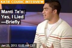 Manti Te'o: Yes, I Lied —Briefly