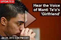Hear the Voice of Manti Te'o's 'Girlfriend'