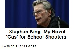 Stephen King: My Novel 'Gas' for School Shooters