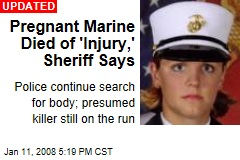 Pregnant Marine Died of 'Injury,' Sheriff Says