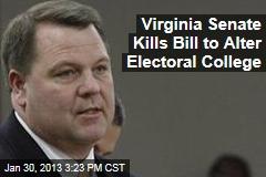 Virginia Senate Kills Bill to Alter Electoral College