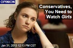 Conservatives, You Need to Watch Girls