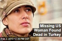 Missing US Woman Found Dead in Turkey