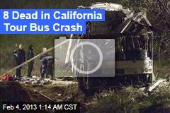 8 Dead in Calif. Tour Bus Crash
