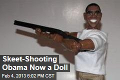 Obama Skeet-Shooting Doll Hits the 'Net
