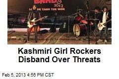 Kashmiri Girl Rockers Disband Over Threats