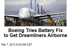 Boeing Tries Battery Fix to Get Dreamliners Airborne