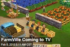 Farmville Coming to TV
