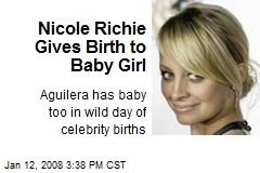 Nicole Richie Gives Birth to Baby Girl