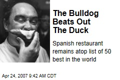 The Bulldog Beats Out The Duck