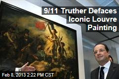 9/11 Truther Defaces Iconic Louvre Painting