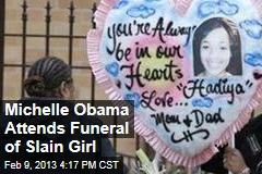 Michelle Obama Attends Funeral of Slain Girl