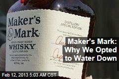 Maker's Mark Bosses Defend Watering Down