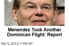 Menendez Took Another Dominican Flight: Report